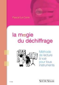 La magie du déchiffrage LE CORRE Pascal Livre laflutedepan