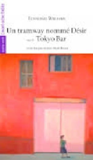 Un tramway nommé désir - Tokyo Bar - laflutedepan.com