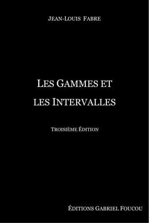 Les gammes et les intervalles FABRE Jean-Louis Livre laflutedepan