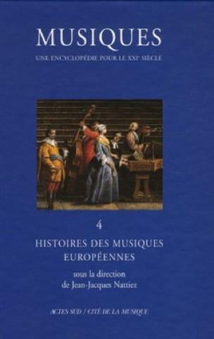Musiques : une encyclopédie pour le XXIe siècle, vol. 4 - laflutedepan.com