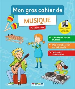 Mon gros cahier de musique - PINERO-WAIT Noémie - laflutedepan.com