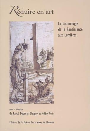 Réduire en art : la technologie de la Renaissance aux Lumières laflutedepan