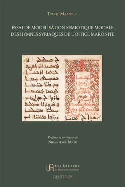 Essai modélisation sémiotique modale des hymnes syriaques de l'office maronite laflutedepan