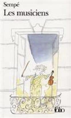 Les musiciens SEMPÉ Jean-Jacques Livre Les Arts - laflutedepan