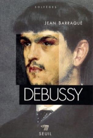 Debussy - Jean BARRAQUE - Livre - Les Hommes - laflutedepan.com