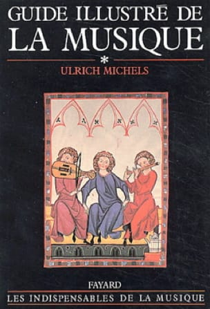 Guide illustré de la musique, volume 1 - laflutedepan.com