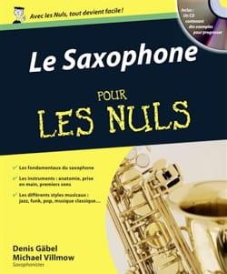 Le saxophone pour les nuls GABEL Denis / VILLMOW Michael laflutedepan