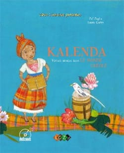 Kalenda : voyage musical dans le monde créole Zaf ZAPHA laflutedepan