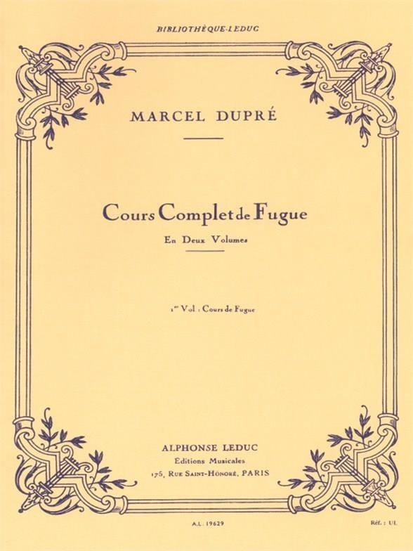 Cours complet de fugue, volume 1 - DUPRÉ - Livre - laflutedepan.com