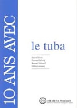 10 ans avec le tuba : catalogue raisonné laflutedepan