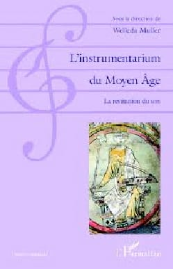 L'instrumentarium du Moyen-Âge MULLER Welleda (dir.) laflutedepan
