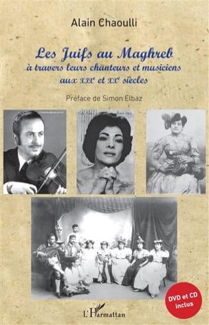 Les Juifs au Maghreb Alain CHAOULLI Livre Les Pays - laflutedepan