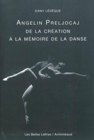 Angelin Preljocaj, de la création à la mémoire de la danse laflutedepan