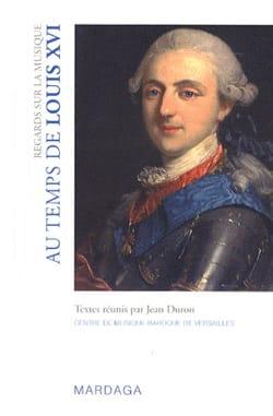 Regards sur la musique - Au temps de Louis XVI Jean DURON laflutedepan