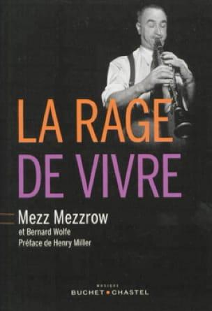 La rage de vivre - MEZZROW Mezz / WOLFE Bernard - laflutedepan.com