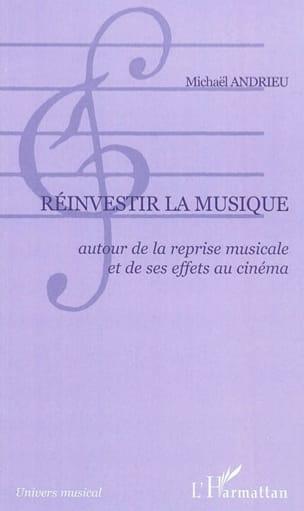Réinvestir la musique : autour de la reprise musicale et de ses effets au cinéma laflutedepan