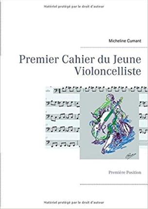 Premier cahier du jeune violoncelliste : Première Position laflutedepan