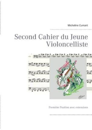 Second cahier du jeune violoncelliste : Première Position avec extensions laflutedepan