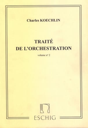 Traité de l'orchestration vol. 2 Charles KOECHLIN Livre laflutedepan