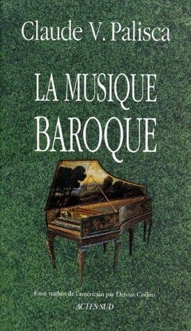 La Musique Baroque PALISCA Claude V. Livre Les Epoques - laflutedepan