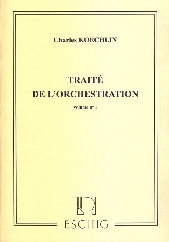 Traité de l'orchestration vol. 1 - Charles KOECHLIN - laflutedepan.com