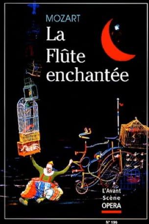 Avant-scène opéra (L') n° 196 : La Flûte enchantée - laflutedepan.com