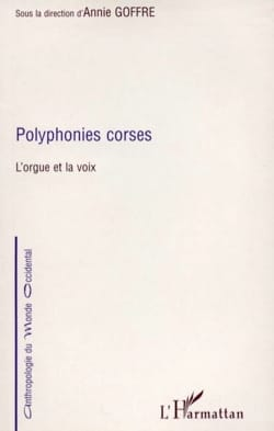 Polyphonies corses : l'orgue et la voix Annie dir. GOFFRE laflutedepan