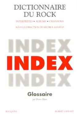 Dictionnaire du rock, vol. 3 : Index Michka dir. ASSAYAS laflutedepan