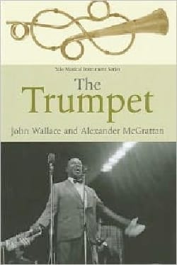 The trumpet John WALLACE Livre Les Instruments - laflutedepan