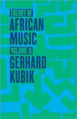 Theory of African Music, vol. 2 (Livre en anglais) laflutedepan