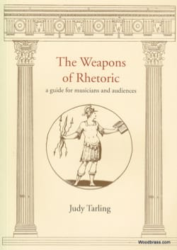 The Weapons of Rhetoric : a guide for musicians and audiences laflutedepan