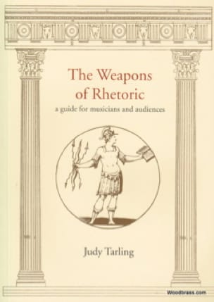 The Weapons of Rhetoric : a guide for musicians and audiences - laflutedepan.com