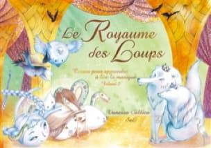 Le Royaume des loups - Vanessa CALLICO - Livre - laflutedepan.com