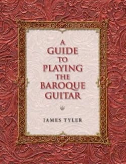 A Guide to Playing the Baroque Guitar James TYLER Livre laflutedepan