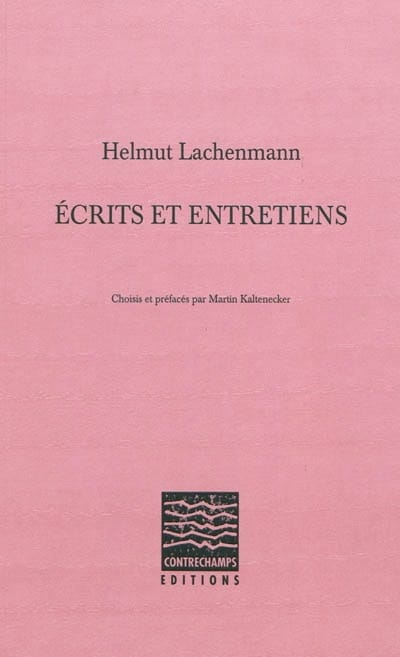 Écrits et entretiens - Helmut LACHENMANN - Livre - laflutedepan.com
