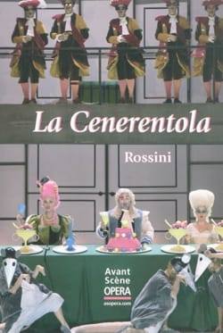 Avant-scène opéra (L'), n° 253 : La Cenerentola ROSSINI laflutedepan
