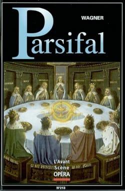 Avant-scène opéra (L'), n° 213 : Parsifal WAGNER Livre laflutedepan