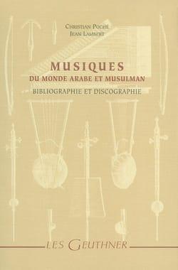 Musiques du monde arabe et musulman : bibliographie et discographie laflutedepan