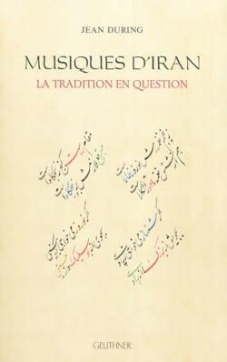 Musiques d'Iran : La tradition en question Jean DURING laflutedepan