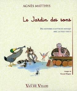 Le Jardin des sons Agnès MATTHYS Livre Pédagogie - laflutedepan