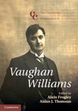 The Cambridge Companion to Vaughan Williams (Livre en anglais) laflutedepan
