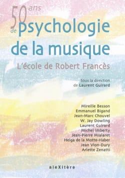 Cinquante ans de psychologie de la musique : L'école de Robert Francès laflutedepan