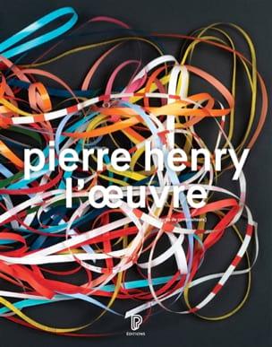 Pierre Henry : l'oeuvre Pierre HENRY Livre Les Hommes - laflutedepan