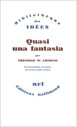Ecrits musicaux : quasi una fantasia Theodor ADORNO Livre laflutedepan