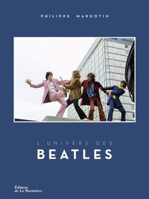 L'univers des Beatles Philippe MARGOTIN Livre laflutedepan