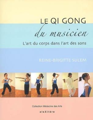 Le qi gong du musicien : l'art du corps dans l'art des sons laflutedepan