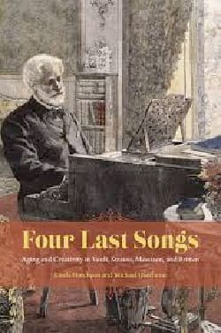 Four Last Songs: Aging and Creativity in Verdi, Strauss, Messiaen, and Britten laflutedepan