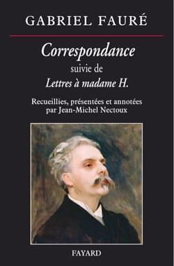 Correspondance, suivi de Lettres à Madame H. FAURÉ Livre laflutedepan