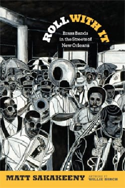 Roll With It : Brass Bands in the Streets of New Orleans laflutedepan