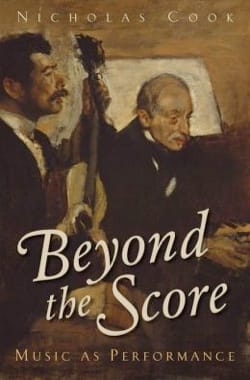 Beyond the Score: Music as Performance (Livre en anglais) laflutedepan